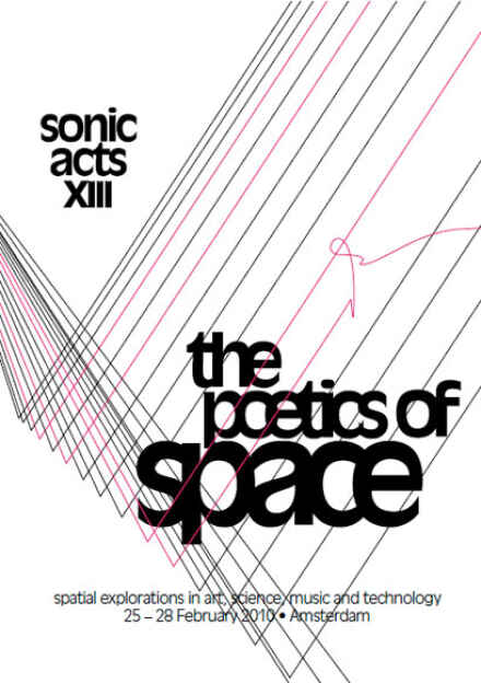 Sonic Acts XIII The Poetics Of Space