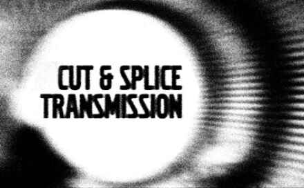 Cut and Splice: Transmission